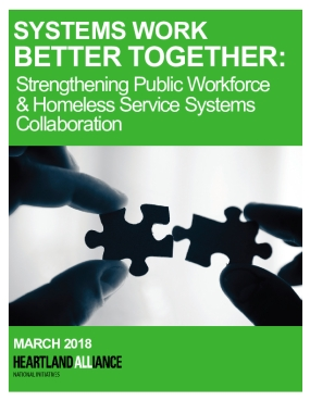 Systems Work Better Together: Strengthening Public Workforce & Homeless Service Systems Collaboration