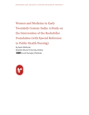 Women and Medicine in Early Twentieth Century India: A Study on the Intervention of the Rockefeller Foundation (with Special Reference to Public Health Nursing)