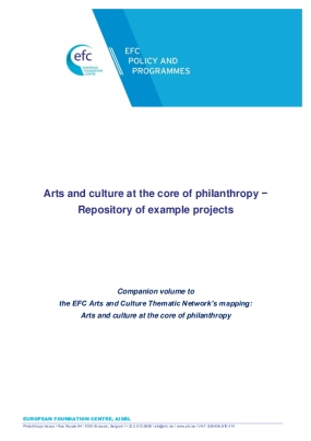 Arts and Culture at the Core of Philanthropy : a Repository of Case Studies