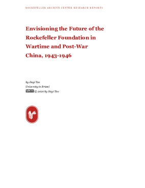 Envisioning the Future of the Rockefeller Foundation in Wartime and Post-War China, 1943-1946