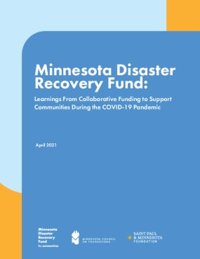 Minnesota Disaster Recovery Fund: Learnings From Collaborative Funding to Support Communities During the COVID-19 Pandemic