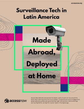Surveillance Tech in Latin America: Made Abroad, Deployed at Home