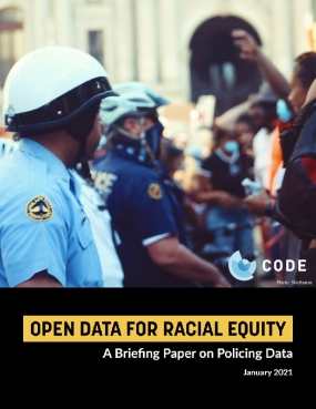 Open Data for Racial Equity: A Briefing Paper on Policing Data