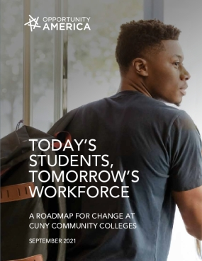 Today's students, tomorrow's workforce: A roadmap for change at CUNY community colleges